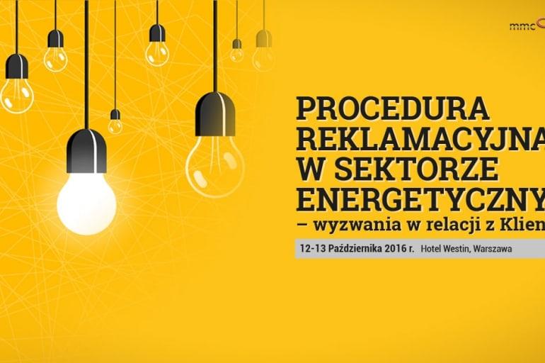 Procedura reklamacyjna w sektorze energetycznym